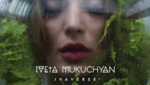Iveta Mukuchyan - Naturally High