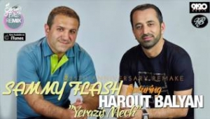 Harout Balyan feat. Sammy Flash - Yerazis Mech