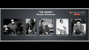 Vahagn Stepanyan - So Good